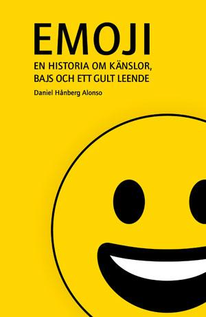 Bokomslag - Emoji: En historia om känslor, bajs och ett gult leende